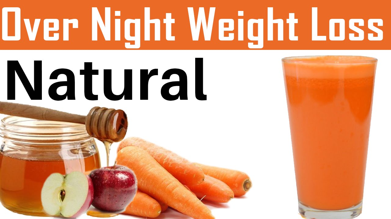 Over Night Weight Loss by Natural – Carrot and apple