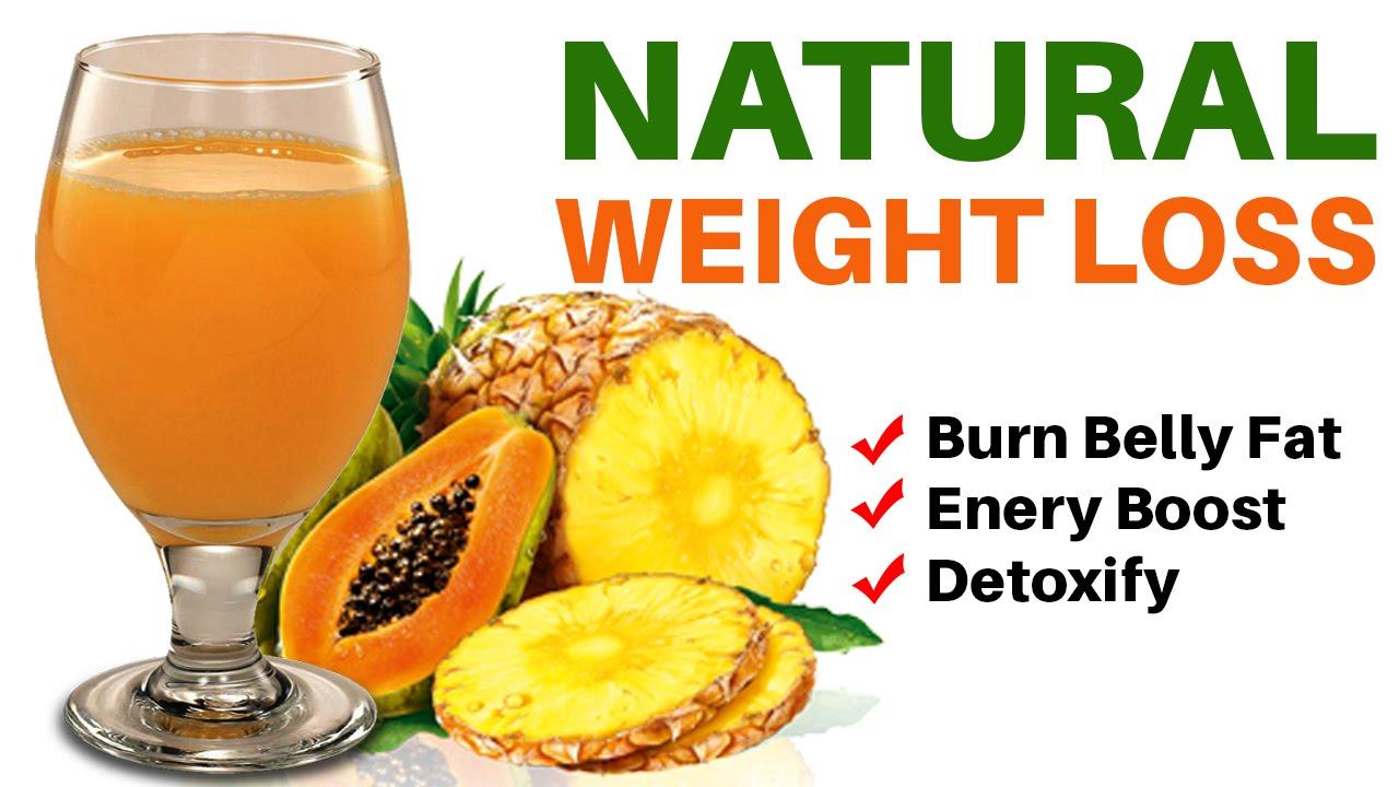 Natural Weight Loss Smoothie - Pineapple And Papaya Juice ...