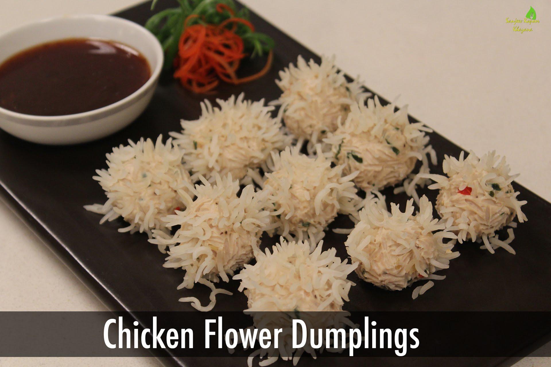 Chicken flower dumpling chinese recipes sanjeev kapoor khazana chicken flower dumpling chinese recipes sanjeev kapoor khazana cookeryshow forumfinder Gallery