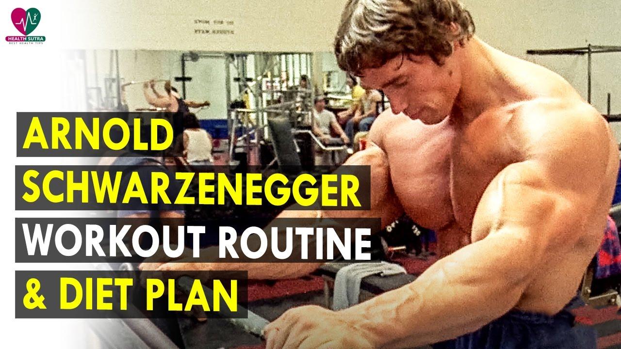 Arnold Schwarzenegger Workout Routine & - Diet Plan ...